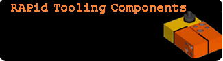 RAPid Tooling components